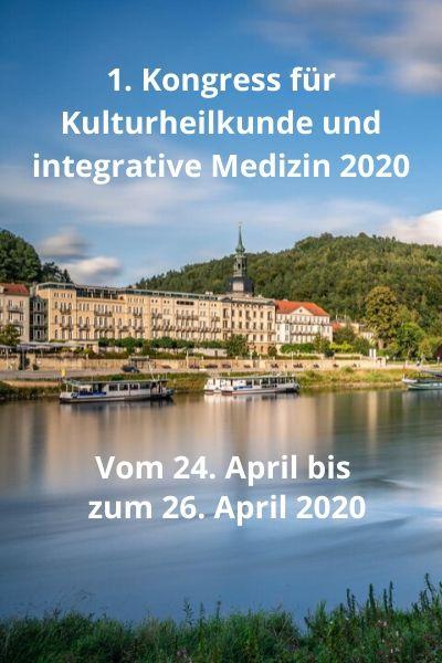 1. Kongress für Kulturheilkunde und integrative Medizin 2020